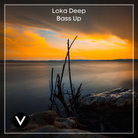 Loka Deep - Bass Up
