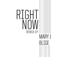 Mary J. Blige - Right Now (Remix)