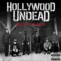 Hollywood Undead - Day Of The Dead (Explicit)