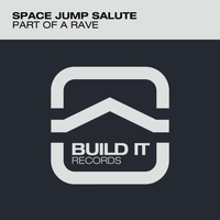 Space Jump Salute - Part Of A Rave