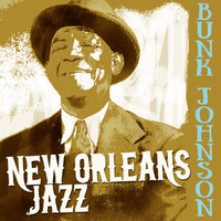 Bunk Johnson - New Orleans Jazz
