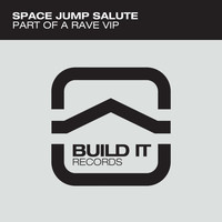 Space Jump Salute - Part Of A Rave VIP