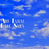 Art Tatum - Blue Skies