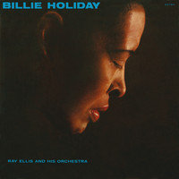 Billie Holiday - Billie Holiday With Ray Ellis And His Orchestra
