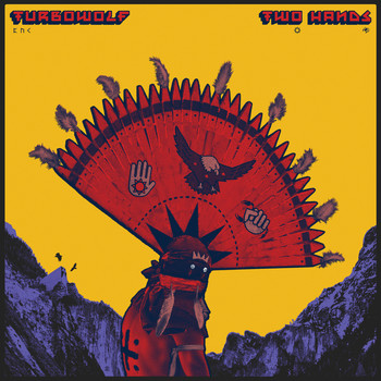 Turbowolf - Two Hands