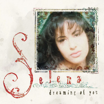 Selena - Dreaming Of You