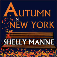 Shelly Manne - Autumn in New York