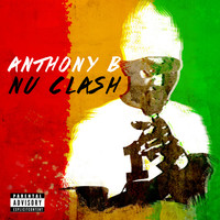 Anthony B - Nu Clash (Explicit)