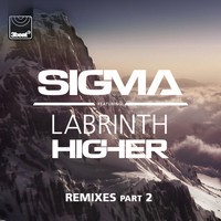Sigma - Higher (Remixes, Pt.2)