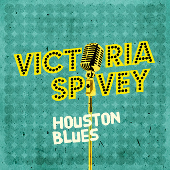 Victoria Spivey - Houston Blues