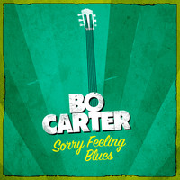 Bo Carter - Sorry Feeling Blues