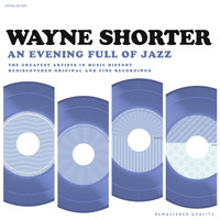 Wayne Shorter - An Evening Full of Jazz