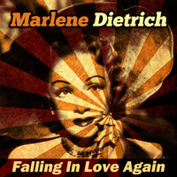 Marlene Dietrich - Falling in Love Again
