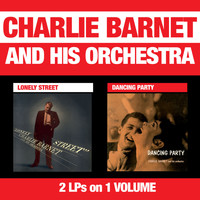 Charlie Barnet - Lonely Street + Dancing Party
