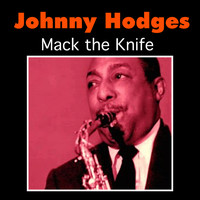 Johnny Hodges - Mack the Knife