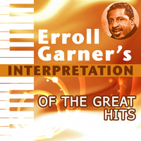 Erroll Garner - Interpretation of the Great Hits