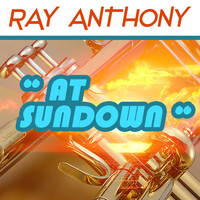 Ray Anthony - At Sundown