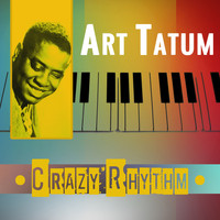 Art Tatum - Crazy Rhythm