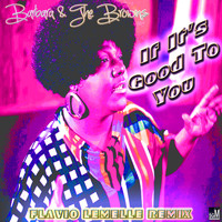 Barbara & The Browns - If It's Good to You (Flavio Lemelle Remix)