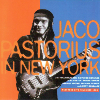Jaco Pastorius - In New York