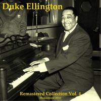 Duke Ellington - Remastered Collection, Vol. 4