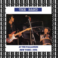 The Band - At The Palladium, New York 1976 (Remastered) [Live]