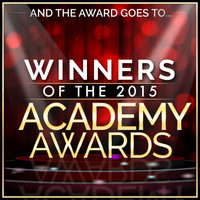 L'Orchestra Cinematique - And the Award Goes To… Winners of the 2015 Academy Awards