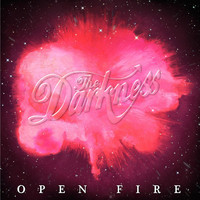 The Darkness - Open Fire