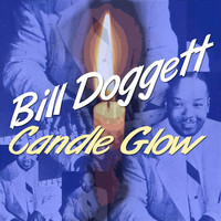 Bill Doggett - Candle Glow