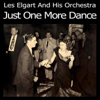 Les Elgart And His Orchestra - Just One More Dance