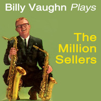 Billy Vaughn - Plays the Million Sellers