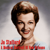 Jo Stafford - A Musical Portrait of New Orleans