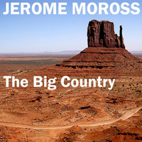 Jerome Moross - The Big Country (Original Recording)