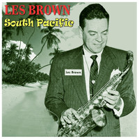Les Brown - South Pacific