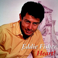 Eddie Fisher - Heart!