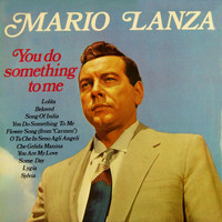 Mario Lanza - You Do Something to Me