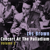 Les Brown - Concert at the Palladium, Vol. 2