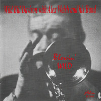 Wild Bill Davison - Blowin' Wild