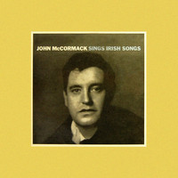 John McCormack - Sings Irish Songs