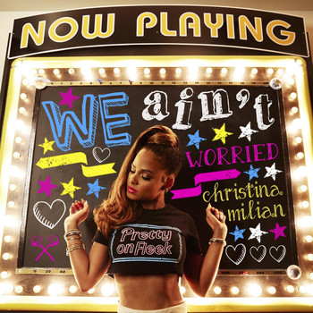 Christina Milian - We Ain't Worried (Explicit)