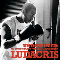 "Ludacris / Floyd Mayweather - Undisputed co-starring Floyd ""Money"" Mayweather (Edited Version)"