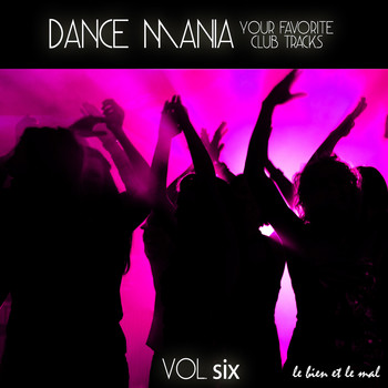 Various Artists - Dance Mania - Your Favorite Club Tracks, Vol. 6