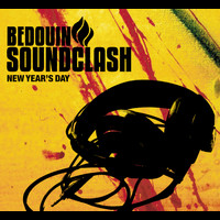 Bedouin Soundclash - New Year's Day