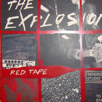 The Explosion - Red Tape (Explicit)