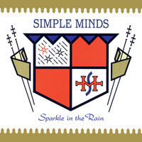 Simple Minds - Sparkle In The Rain (Super Deluxe)