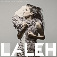 Laleh - Speaking Of Truth