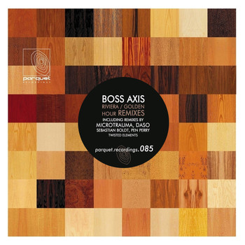 Boss Axis - Riviera / Golden Hour (Remixes)