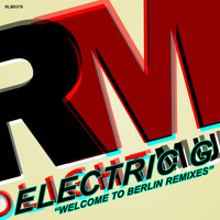Electric G - Welcome to Berlin Remixes
