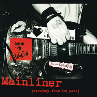Social Distortion - Mainliner (Wreckage From The Past) (Explicit)