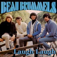 The Beau Brummels - Laugh Laugh
